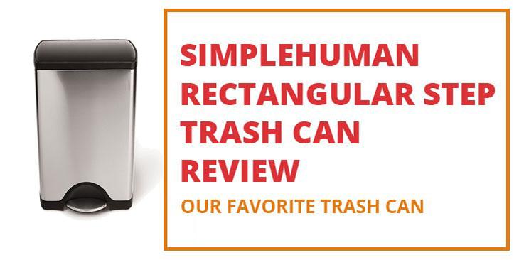 Simplehuman Rectangular Step Trash Can Review