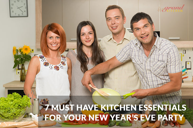 7 Must Have Kitchen Essentials For Your New Year's Eve Party