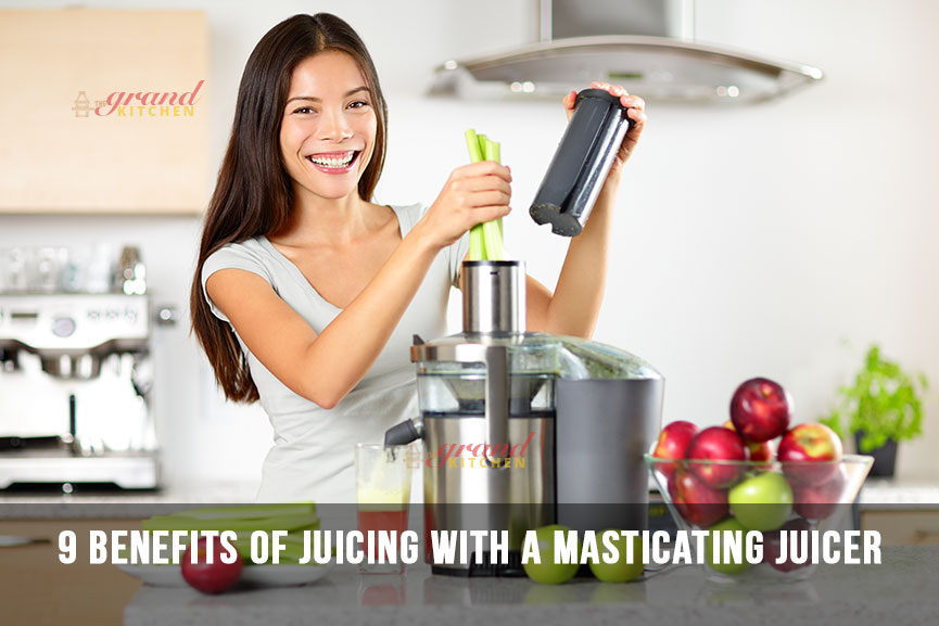 9 Benefits of Juicing with a Masticating Juicer